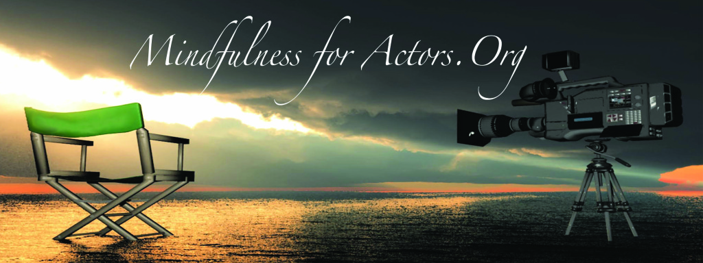 mindfulness for actors